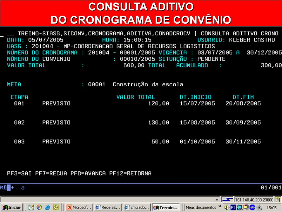 CONSULTA ADITIVO DO CRONOGRAMA DE CONVÊNIO DO CRONOGRAMA DE CONVÊNIO