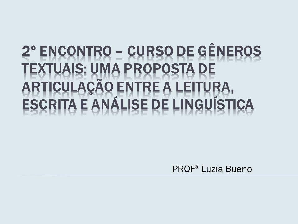 Este artigo visa apresentar uma Proposta para o Ensino de LP, por meio de gêneros textuais.