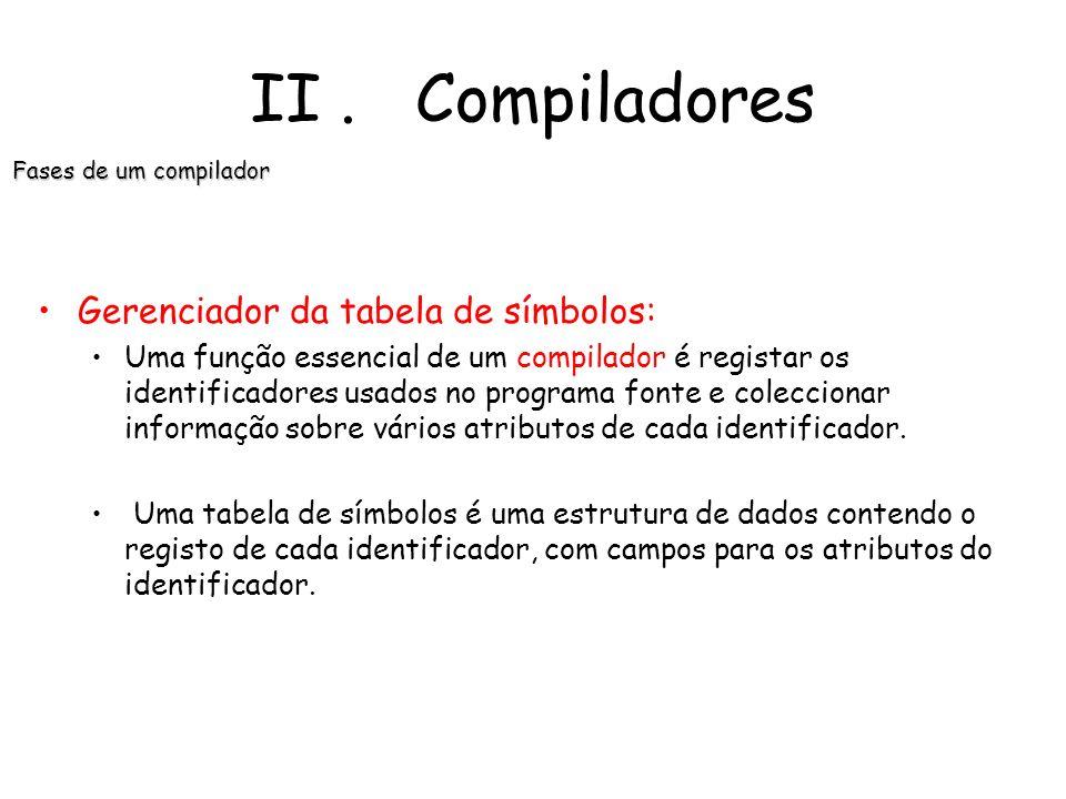 II. Compiladores Fases de um compilador