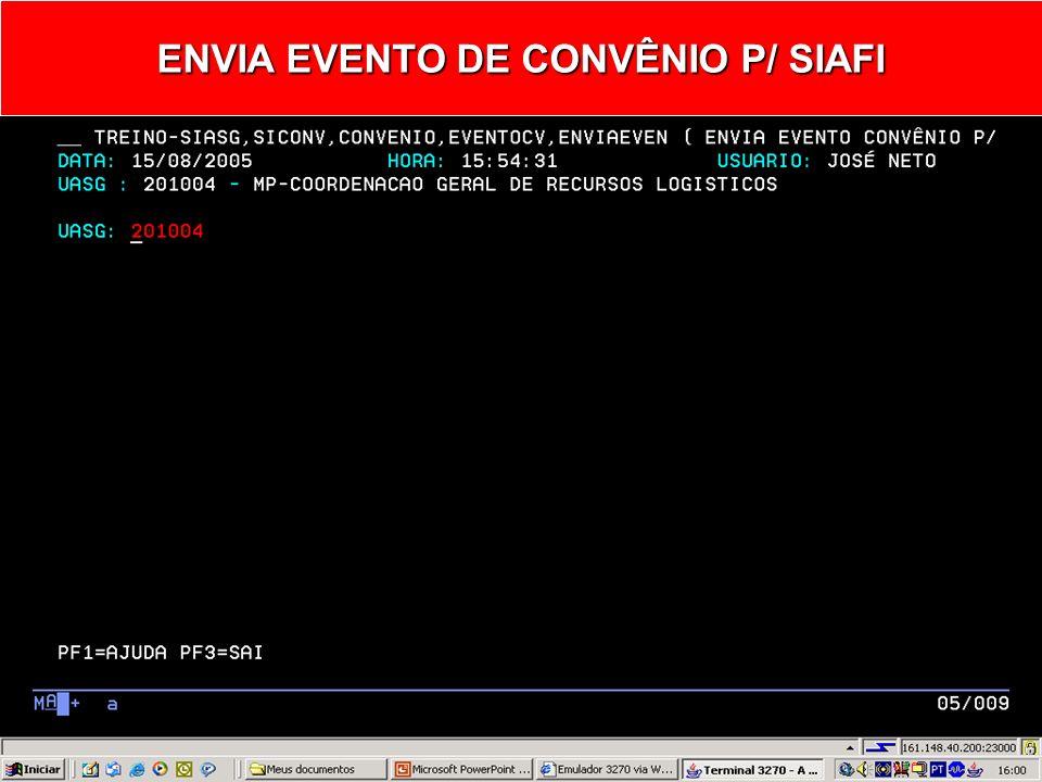 ENVIAEVEN – ENVIA EVENTO CONVÊNIO P/ SIAFI