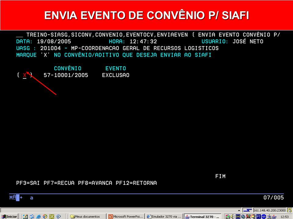ENVIA EVENTO DE CONVÊNIO P/ SIAFI
