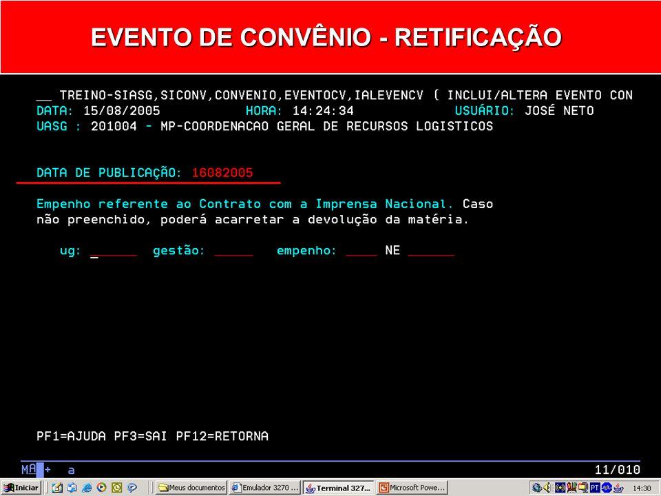 EVENTO DE CONVÊNIO - RETIFICAÇÃO 06 - Retificação