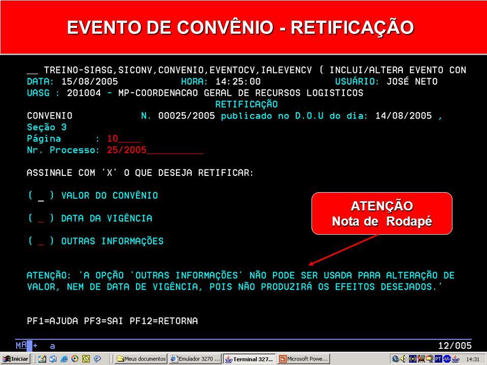 EVENTO DE CONVÊNIO - RETIFICAÇÃO