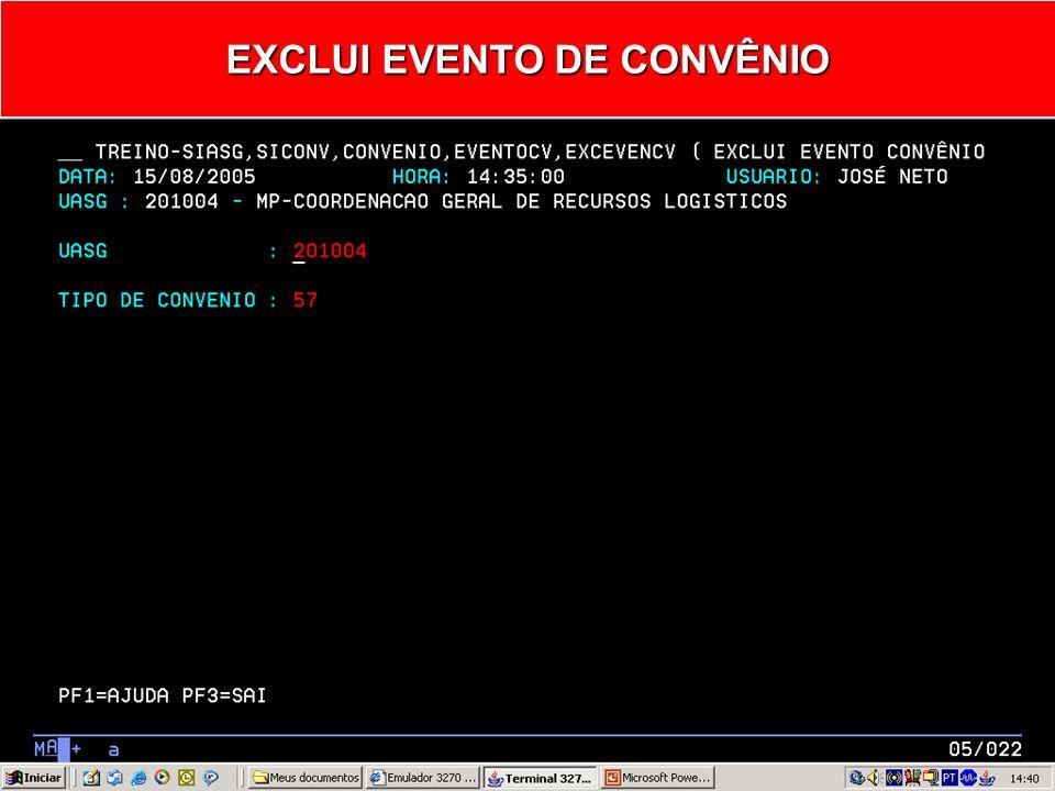 EXCEVENCV – EXCLUI EVENTO CONVÊNIO
