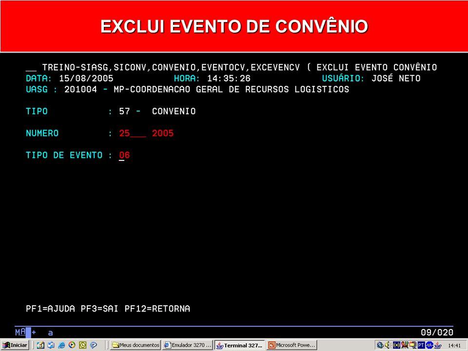 EXCLUI EVENTO DE CONVÊNIO