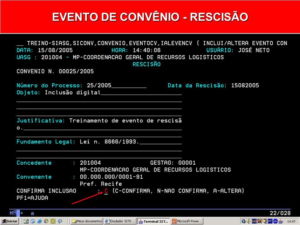 EVENTO DE CONVÊNIO - RESCISÃO
