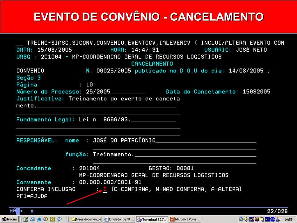 EVENTO DE CONVÊNIO - CANCELAMENTO
