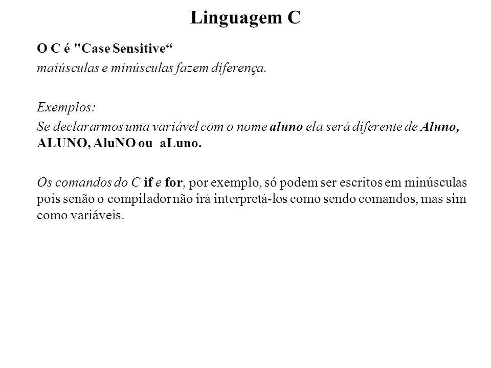 Linguagem C O C é