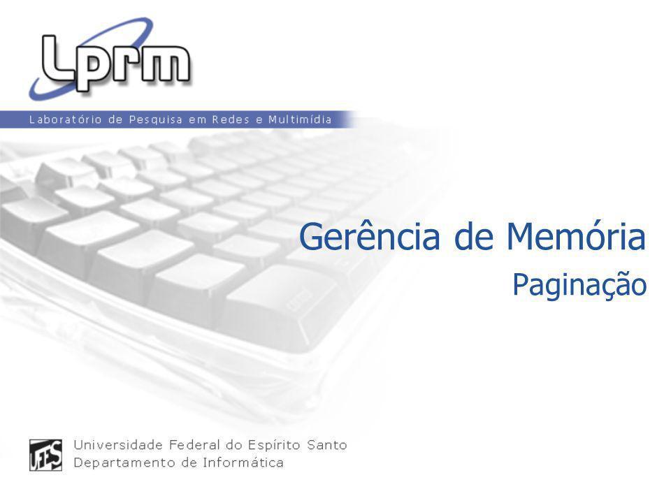 Gerência de Memória Paginação