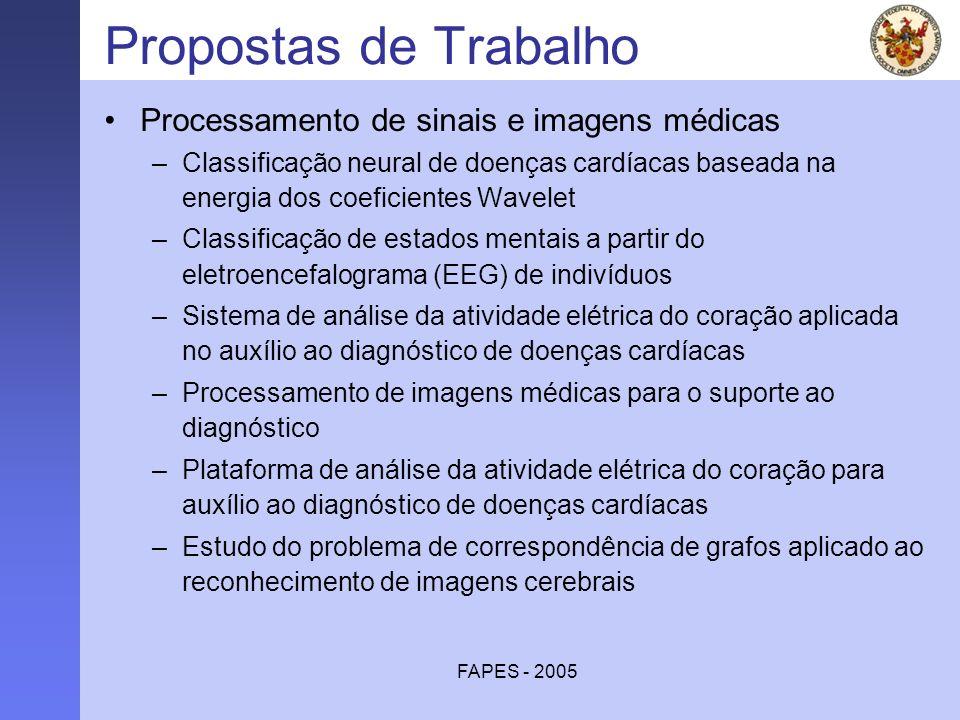 FAPES - 2005 Propostas de Trabalho Processamento de sinais e imagens médicas –Classificação neural de doenças cardíacas baseada na energia dos coefici