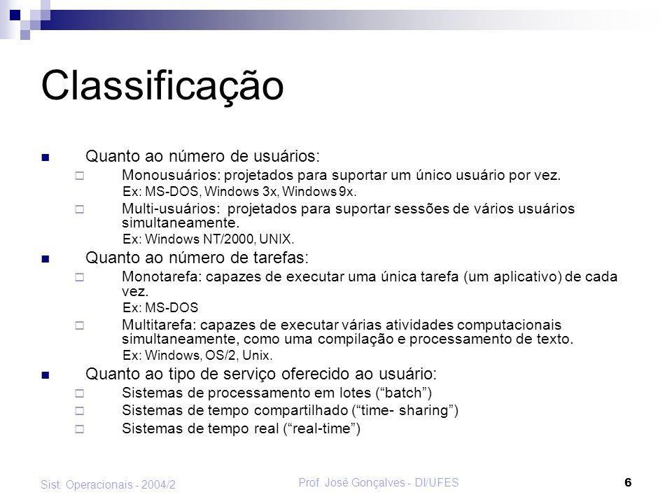 Prof.José Gonçalves - DI/UFES 17 Sist.
