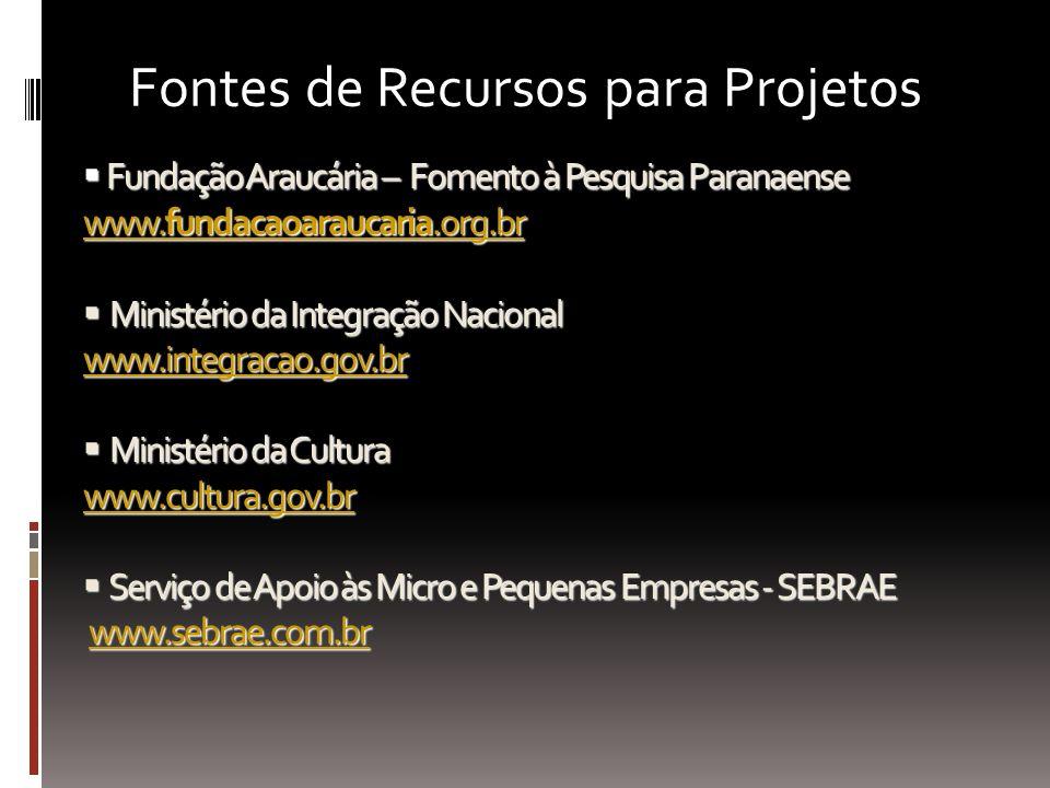 Fundação Araucária – Fomento à Pesquisa Paranaense www.fundacaoaraucaria.org.br Ministério da Integração Nacional www.integracao.gov.br Ministério da