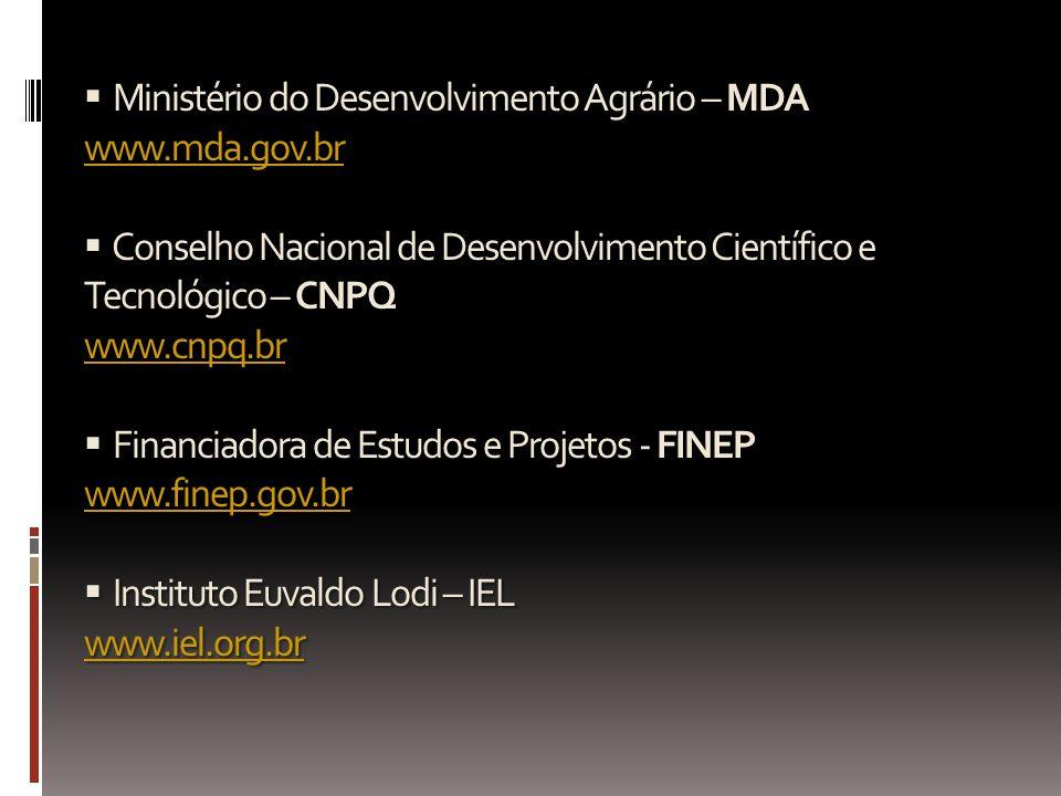 Ministério do Desenvolvimento Agrário – MDA www.mda.gov.br Conselho Nacional de Desenvolvimento Científico e Tecnológico – CNPQ www.cnpq.br Financiado