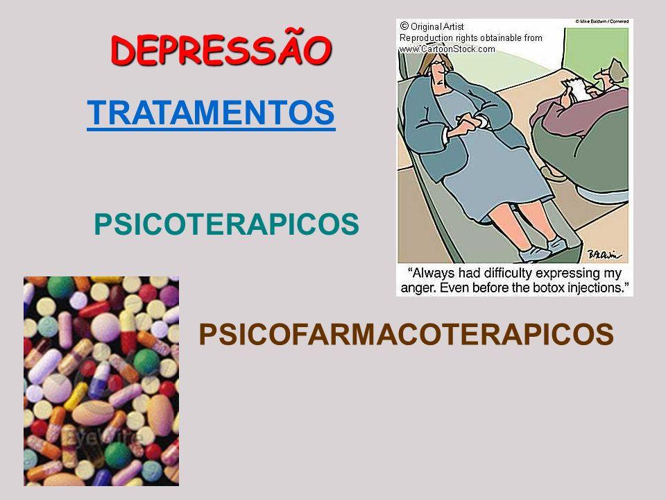 DEPRESSÃO TRATAMENTOS PSICOTERAPICOS PSICOFARMACOTERAPICOS