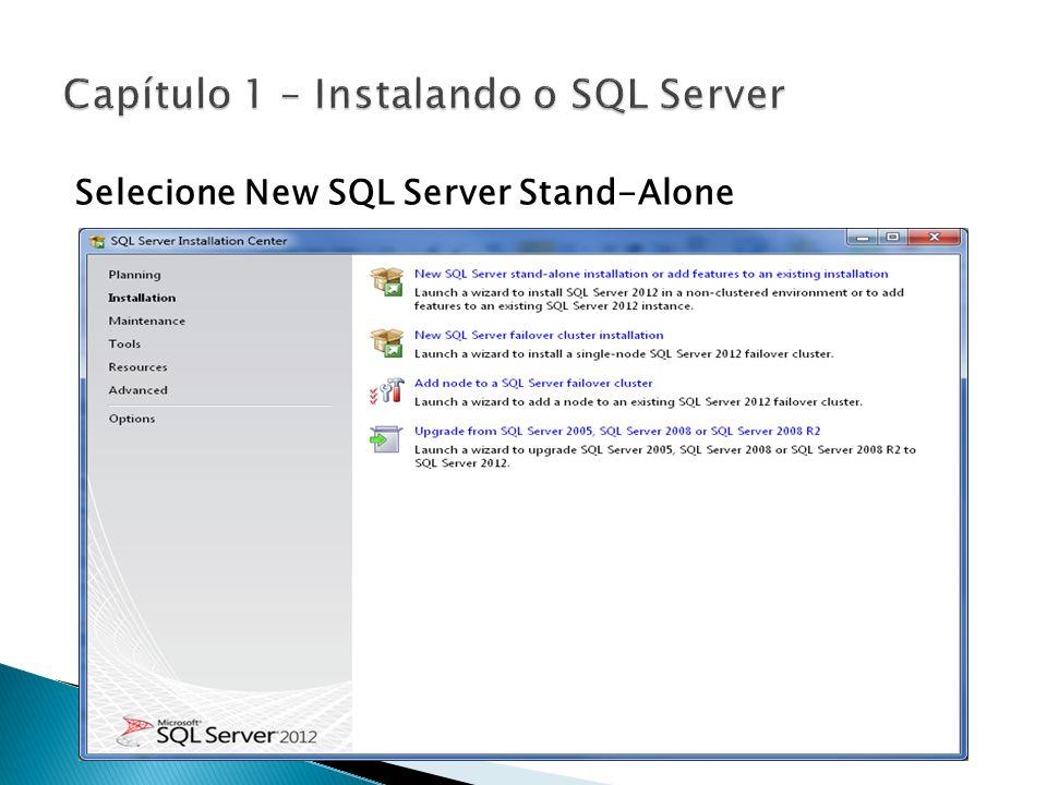 Selecione New SQL Server Stand-Alone