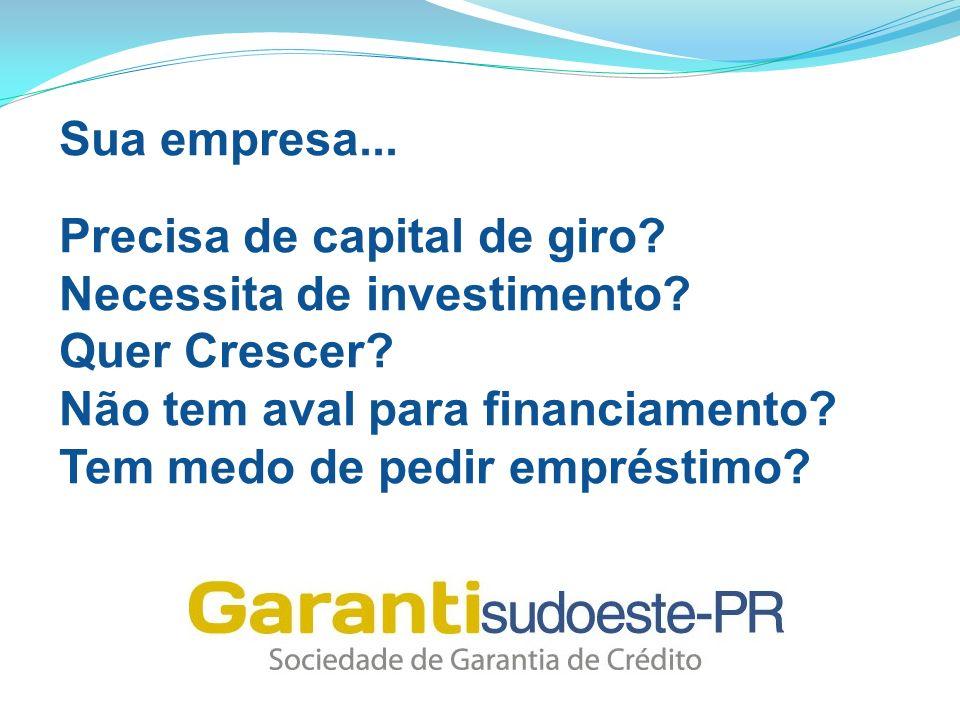 Sua empresa... Precisa de capital de giro? Necessita de investimento? Quer Crescer? Não tem aval para financiamento? Tem medo de pedir empréstimo?
