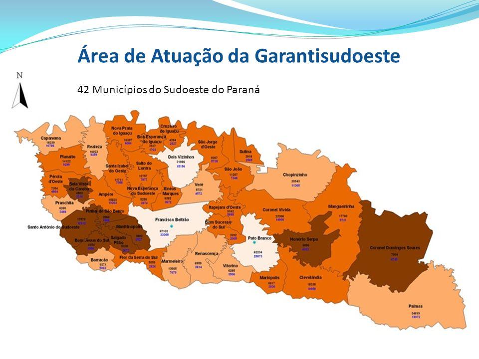 Área de Atuação da Garantisudoeste 42 Municípios do Sudoeste do Paraná