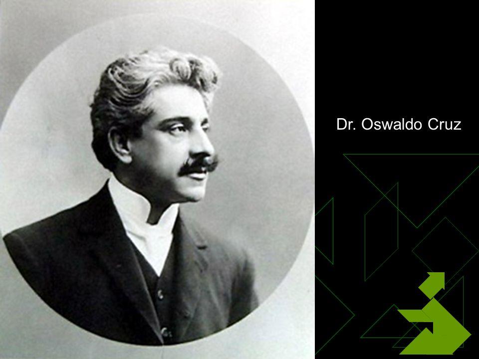 3/12/2014 50 Dr. Oswaldo Cruz