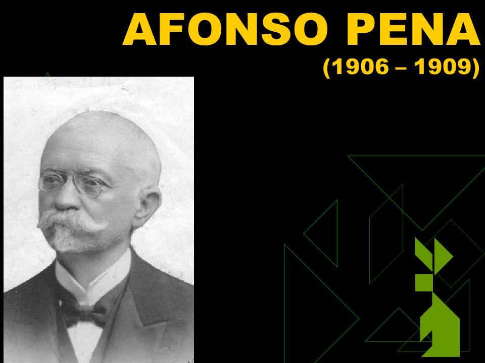 3/12/2014 54 AFONSO PENA (1906 – 1909)