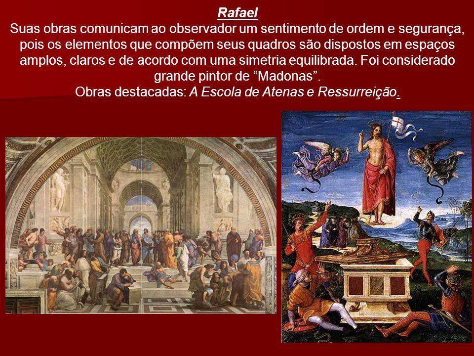 Rafael Suas obras comunicam ao observador um sentimento de ordem e segurança, pois os elementos que compõem seus quadros são dispostos em espaços ampl