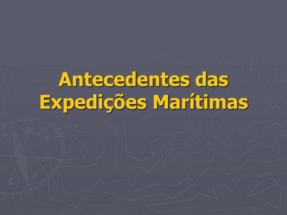 Antecedentes das Expedições Marítimas