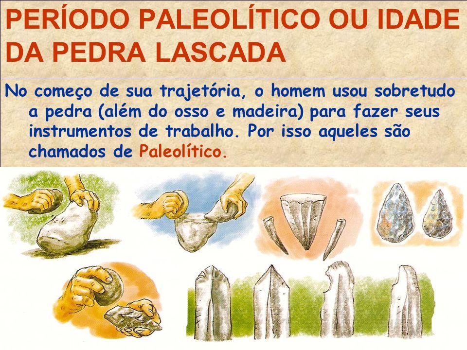 As divisões da pré-história: Também conhecido como Idade da Pedra Lascada, é o período mais longo e antigo da História.