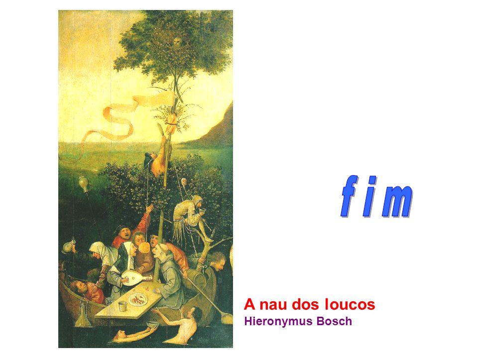 A nau dos loucos Hieronymus Bosch