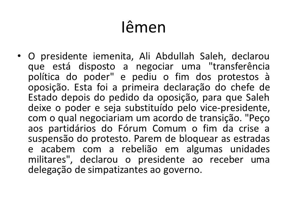 Iêmen O presidente iemenita, Ali Abdullah Saleh, declarou que está disposto a negociar uma