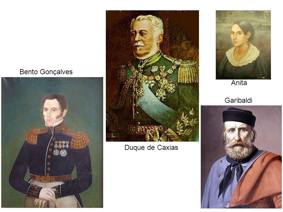 Bento Gonçalves Duque de Caxias Garibaldi Anita