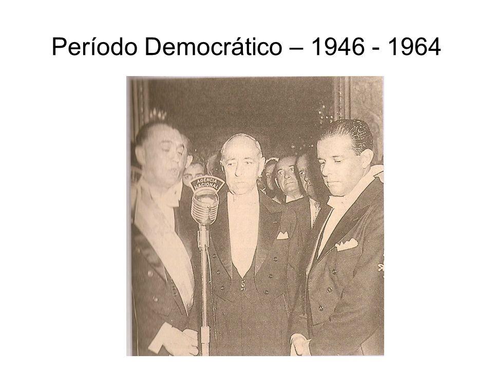 Período Democrático – 1946 - 1964
