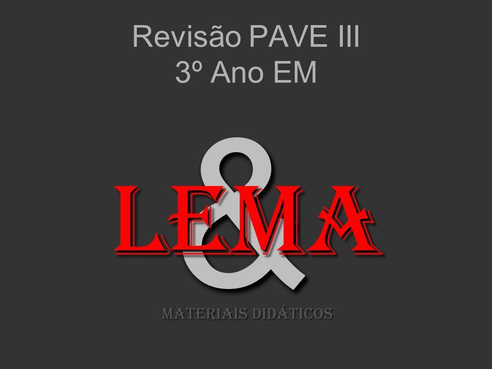&& Revisão PAVE III 3º Ano EM LeMA MATERIAIS DIDÁTICOS