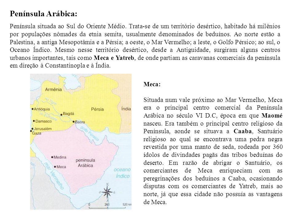 Península Arábica: Península situada ao Sul do Oriente Médio. Trata-se de um território desértico, habitado há milênios por populações nômades da etni