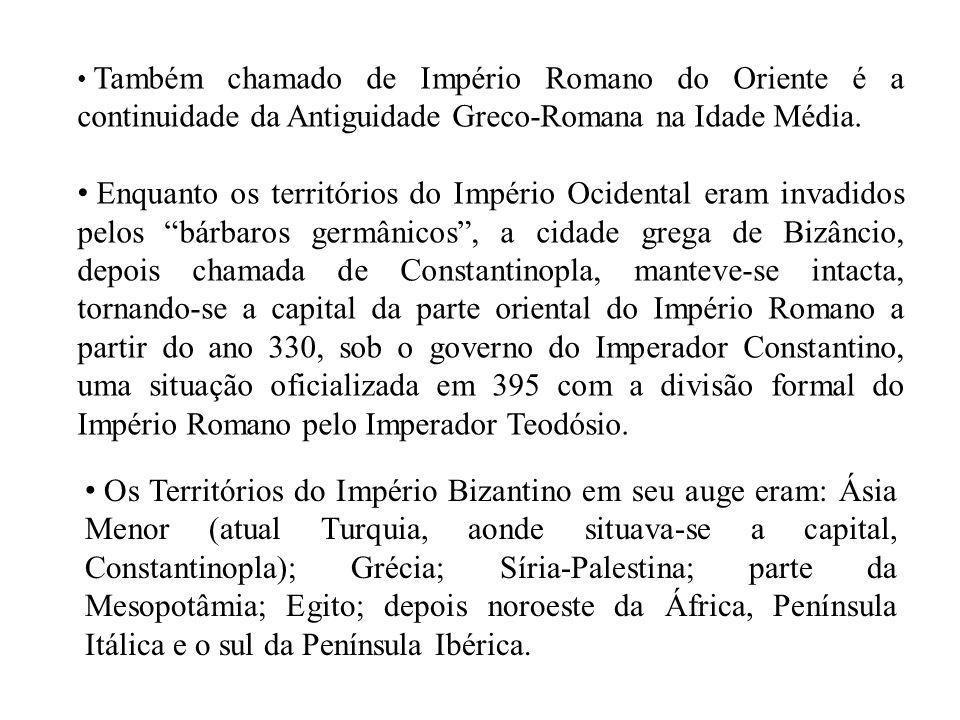 Também chamado de Império Romano do Oriente é a continuidade da Antiguidade Greco-Romana na Idade Média. Enquanto os territórios do Império Ocidental
