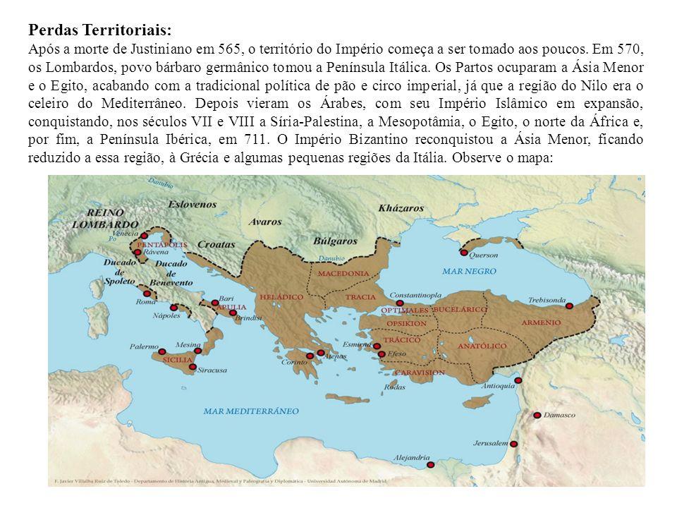Perdas Territoriais: Após a morte de Justiniano em 565, o território do Império começa a ser tomado aos poucos. Em 570, os Lombardos, povo bárbaro ger