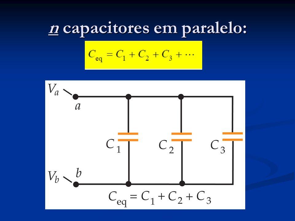 n capacitores em paralelo: