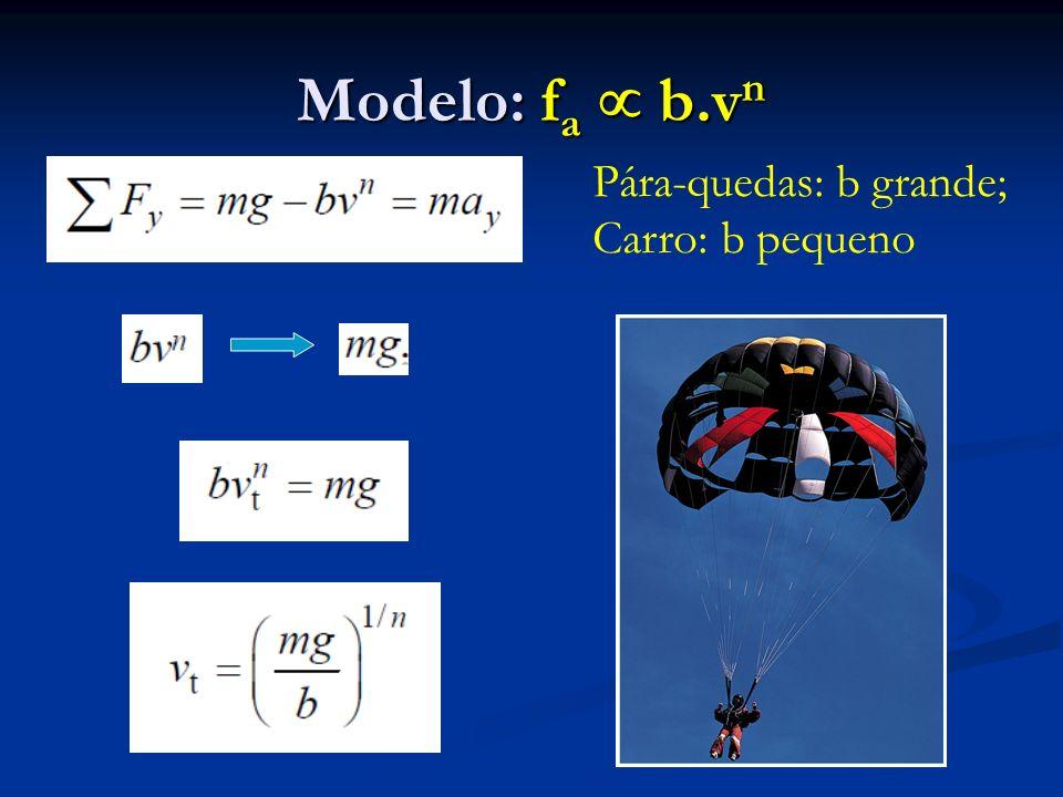 Modelo: f a b.v n Pára-quedas: b grande; Carro: b pequeno