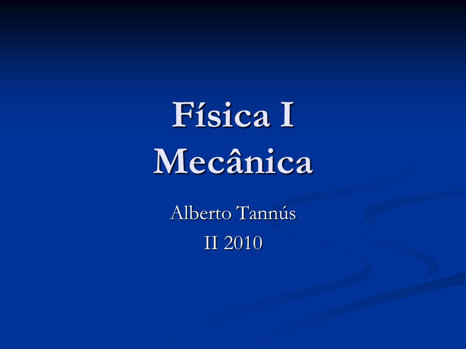 Tipler&Mosca, 5 a Ed. Capítulo 4 Forças na Natureza; Forças na Natureza;