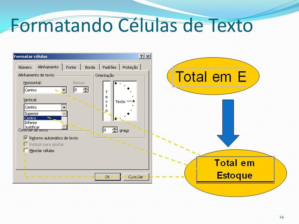 Formatando Células de Texto 14