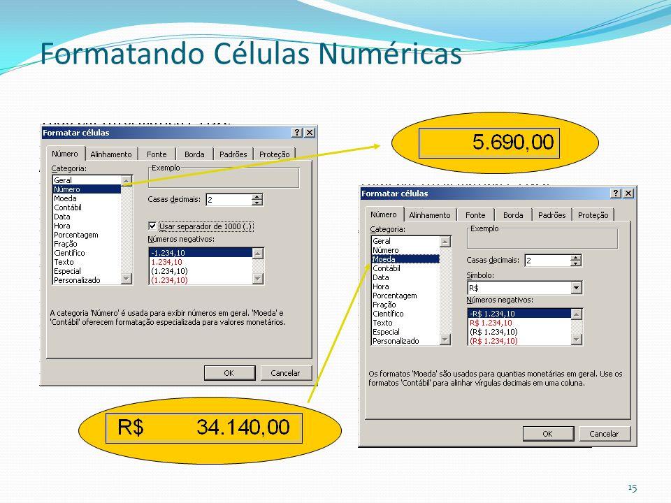 Formatando Células Numéricas 15