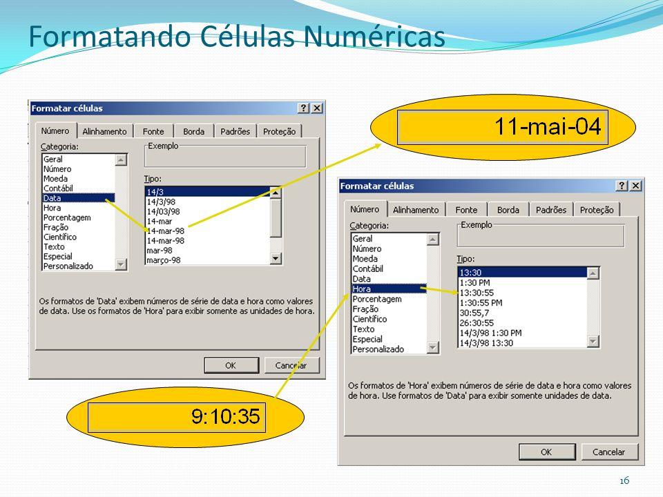 Formatando Células Numéricas 16