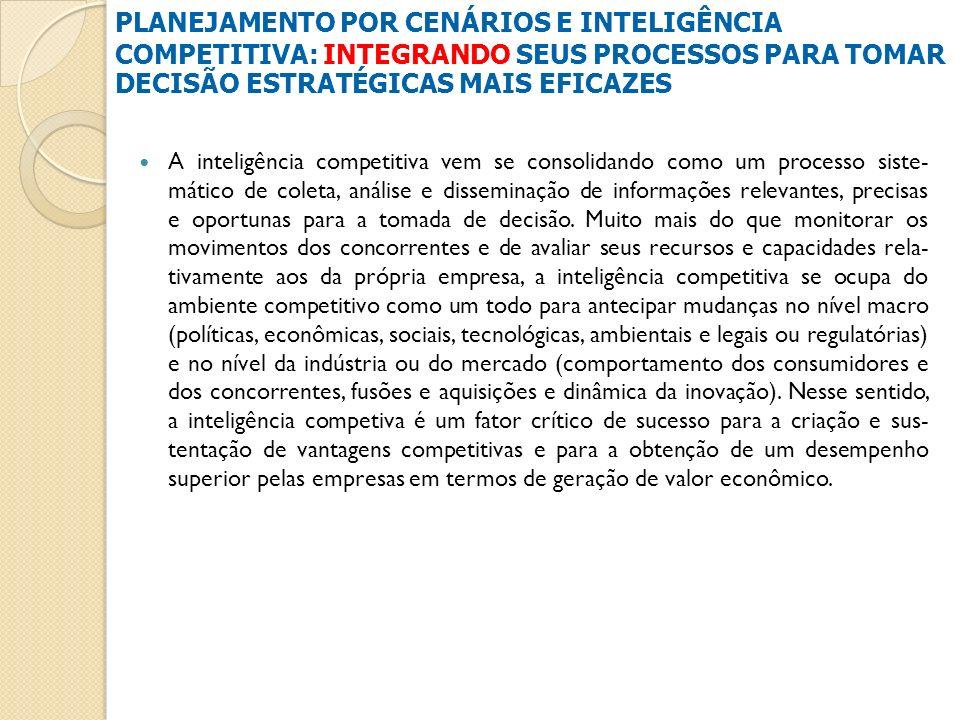 A inteligência competitiva vem se consolidando como um processo siste- mático de coleta, análise e disseminação de informações relevantes, precisas e