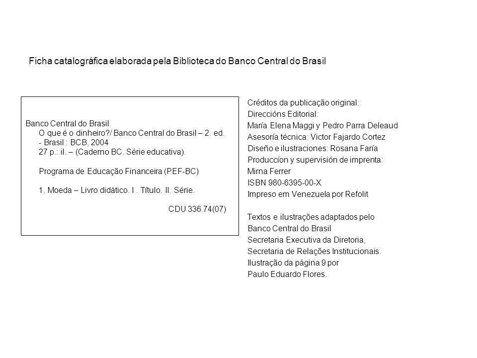 Créditos da publicação original: Direccións Editorial: María Elena Maggi y Pedro Parra Deleaud Asesoría técnica: Victor Fajardo Cortez Diseño e ilustr