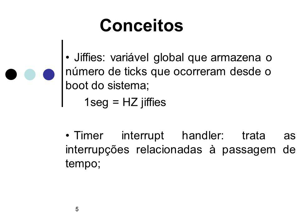 6 Como o Kernel gerencia o tempo Para gerenciar o tempo o Kernel utiliza dois componentes de hw: Real-Time Clock (RTC): Utilizado para atualizar o tempo real (wall time / time of day); xtime: variável que recebe o valor do RTC no momento do boot ;
