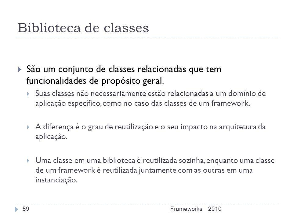 Biblioteca de classes São um conjunto de classes relacionadas que tem funcionalidades de propósito geral. Suas classes não necessariamente estão relac