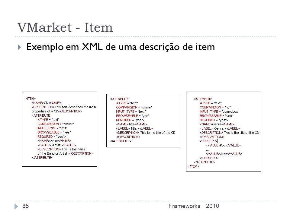 VMarket - Item Exemplo em XML de uma descrição de item 2010Frameworks85