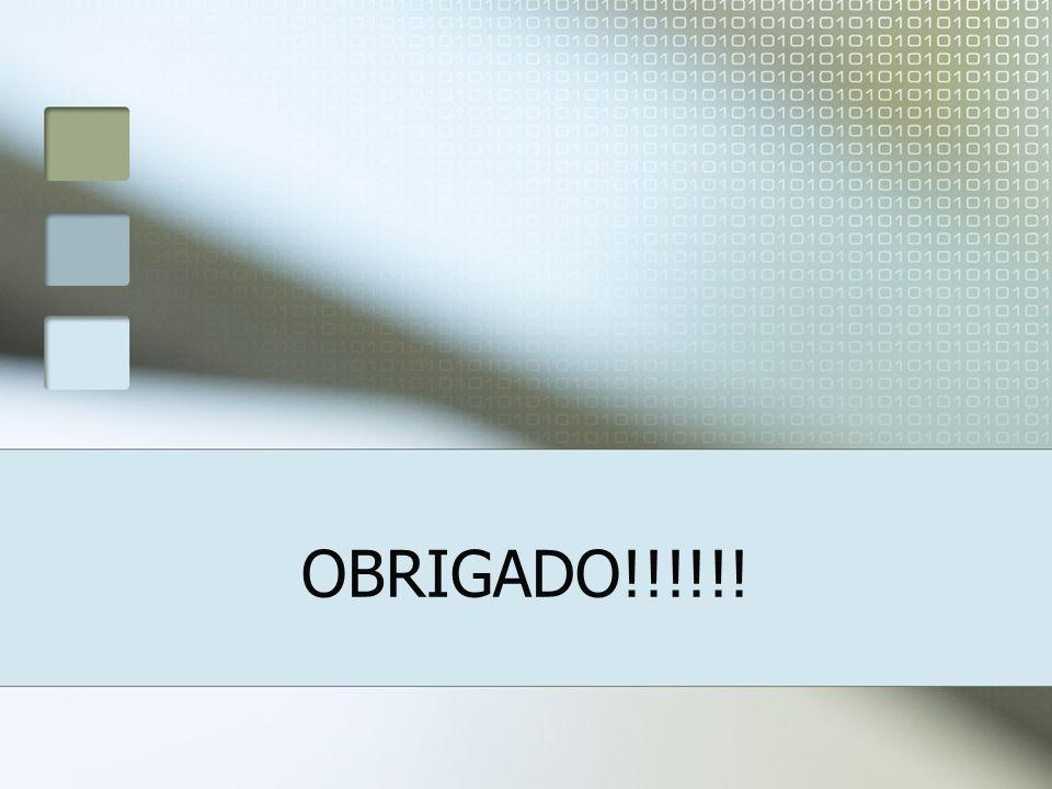 OBRIGADO!!!!!!