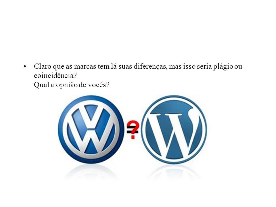 Claro que as marcas tem lá suas diferenças, mas isso seria plágio ou coincidência? Qual a opnião de vocês?