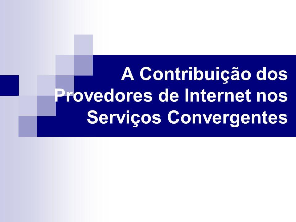A Contribuição dos Provedores de Internet nos Serviços Convergentes