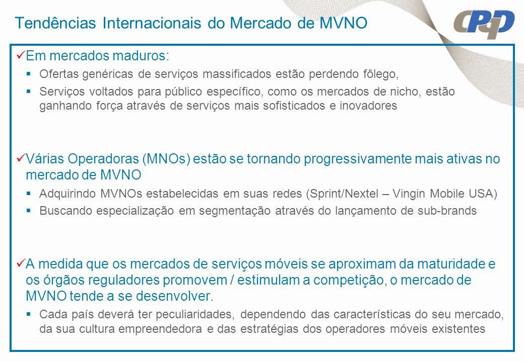 Tendências Internacionais do Mercado de MVNO Em mercados maduros: Ofertas genéricas de serviços massificados estão perdendo fôlego, Serviços voltados