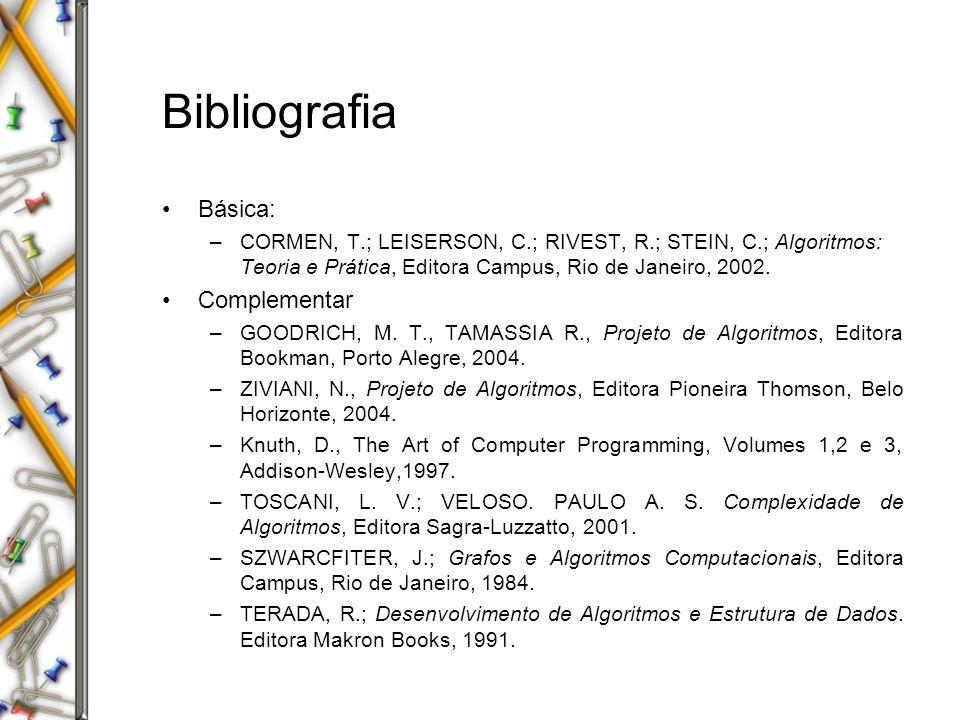 Organização do Curso Página do curso www.di.ufpb.br/~lucidio/complexest.htm 3 provas escritas